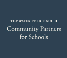 Tumwater Police Guild - Community Partners for Schools
