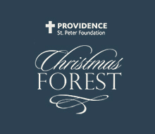 Providence St. Peter Foundation and Christmas Forest